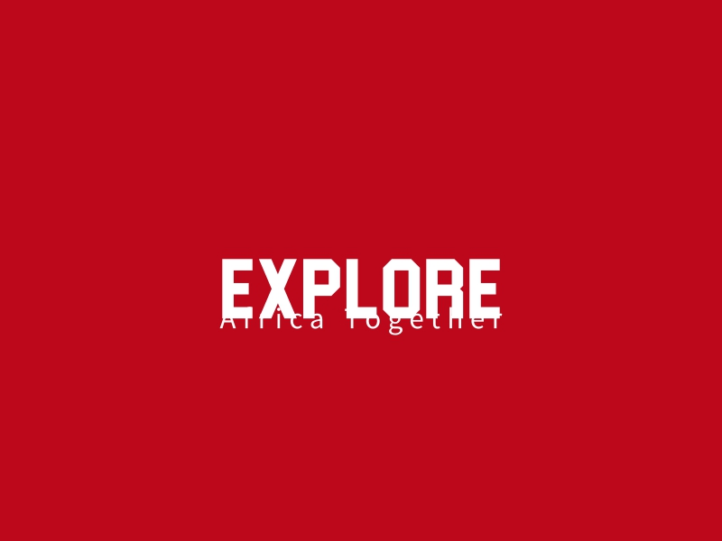 explore - Africa Together