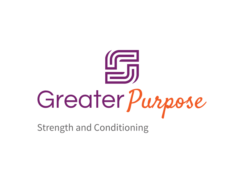 Greater Purpose - Strength and Conditioning
