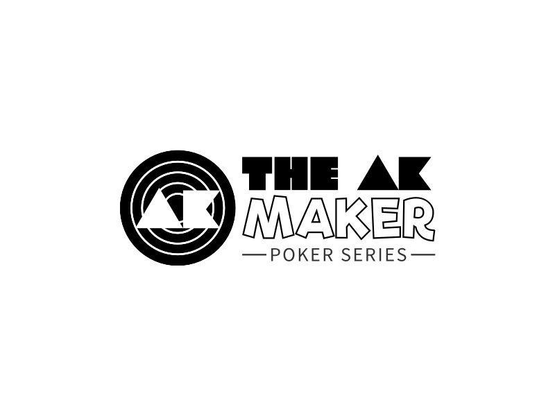 THE AK MAKER - POKER SERIES