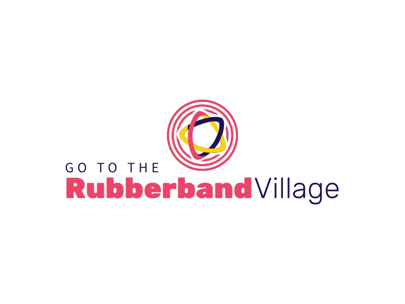 Rubberband Village - GO TO THE