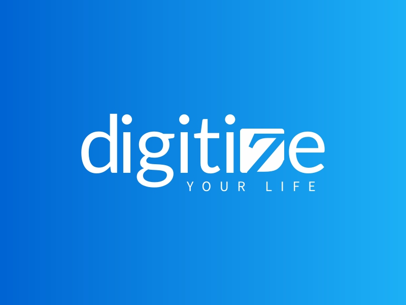 digitize - YOUR LIFE